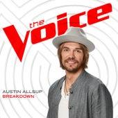 Breakdown (The Voice Performance) by Austin Allsup