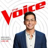 Use Me (The Voice Performance) de Michael Sanchez