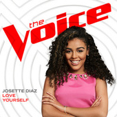 Love Yourself (The Voice Performance) by Josette Diaz