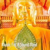 Music For A Sound Mind von Entspannungsmusik