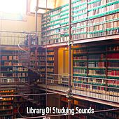 Library Of Studying Sounds by Classical Study Music (1)