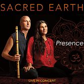 Presence by Sacred Earth