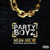 Nun New by The Party Boyz