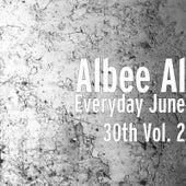 Everyday June 30th, Vol. 2 de Albee Al