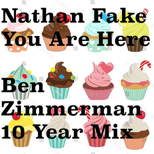 You Are Here (Ten Year Mix) by Nathan Fake