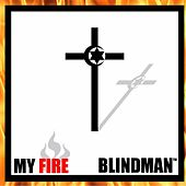 My Fire: The Early Years by Blindman
