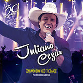 Sonhando Com Você (The Dance) by Juliano Cezar