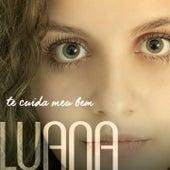 Te Cuida Meu Bem by Luana