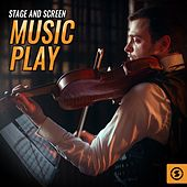 Stage And Screen Music Play by Various Artists