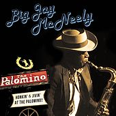 Honkin' & Jivin' at the Palomino - Live de Big Jay McNeely