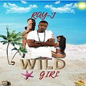 Wild Girl by Ray J