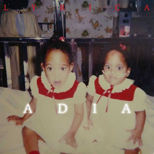 Adia by Lyrica Anderson