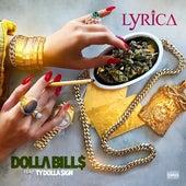 Dolla Bills (feat. Ty Dolla $ign) by Lyrica Anderson