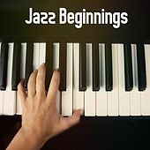 Jazz Beginnings by Chillout Lounge