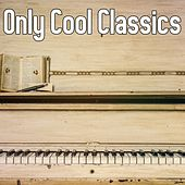 Only Cool Classics von Peaceful Piano