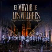 El Mayor De Los Villares by Banda Culiacancito