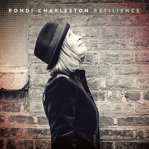 Resilience by Rondi Charleston