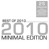 Best of 2010 - Minimal Edition by Various Artists