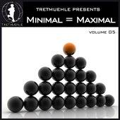 Minimal = Maximal, Vol. 5 by Various Artists