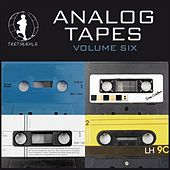 Analog Tapes, Vol. 6 - Minimal Tech House Experience von Various Artists