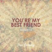 You're My Best Friend (Acoustic) de Paul Canning