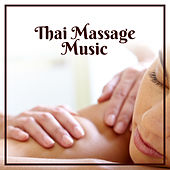 Thai Massage Music – Healing Nature Sounds, Music for Massage, Spa Relaxation, Beauty Treatments, Zen by Reiki