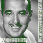 All The Hits by Tennessee Ernie Ford
