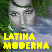 Latina Moderna by Various Artists
