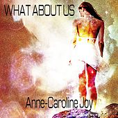 What About Us von Anne-Caroline Joy