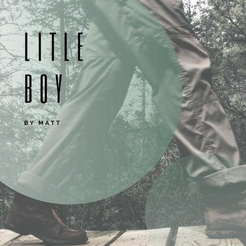 Litle Boy by Matt