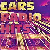 Cars Radio Hits 2 von Various Artists
