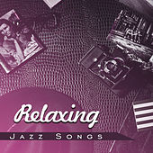 Relaxing Jazz Songs – Instrumental Jazz, Ambient Relaxation, Smooth Vibrations, Romantic Evening by Relaxing Instrumental Jazz Ensemble