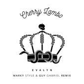 Cherry Lambo (Marky Style & Guy Gabriel Remix) by Evalyn