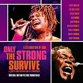 Only The Strong Survive di Various Artists