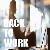Back To Work by Various Artists