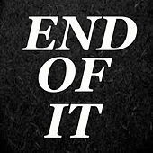 End Of It von Various Artists