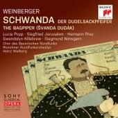Weinberger: Schwanda the Bagpiper von Heinz Wallberg