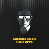 Højt Oppe by Michael Falch