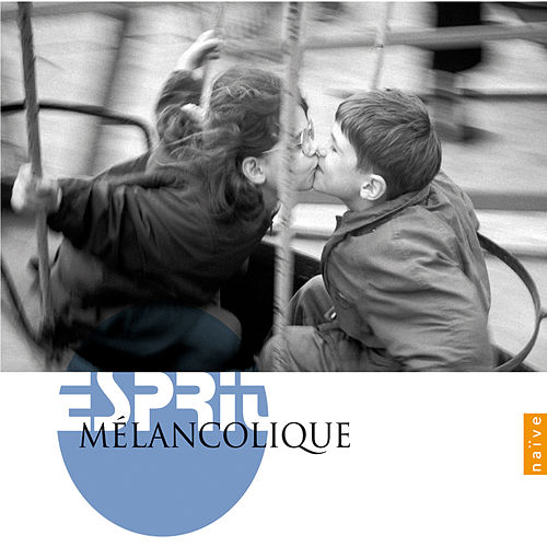 Esprit Mélancolique by Various Artists