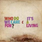 Who Do We Care For? de Sebastien Grainger