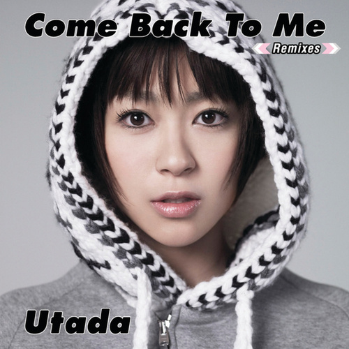 Come Back To Me by Utada Hikaru