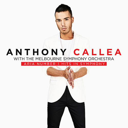 Aria Number 1 Hits In Symphony de Anthony Callea