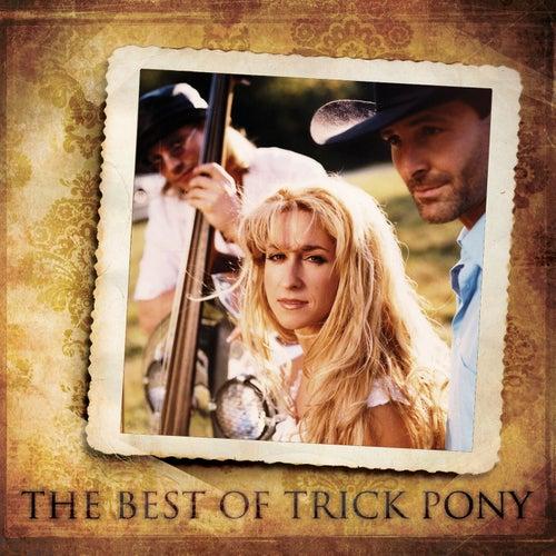 The Best Of Trick Pony by Trick Pony