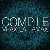 Compile 2017 Vrax La Famax de Various Artists