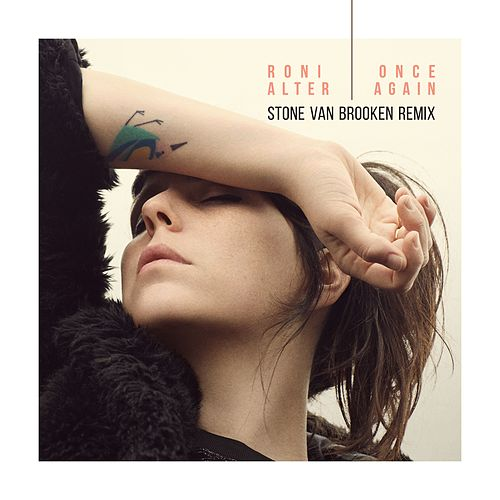 Once Again (Stone Van Brooken Remix) de Roni Alter