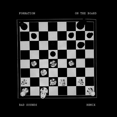 On the Board (Bad Sounds Remix) von Formation