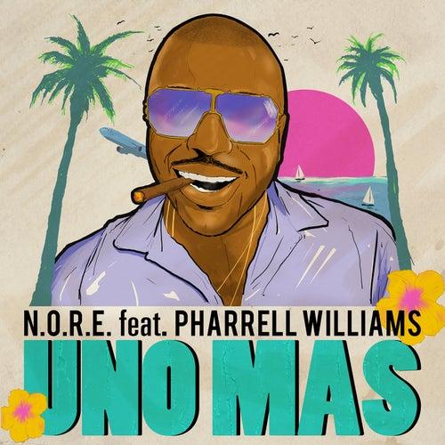 Uno Más (feat. Pharrell Williams) by N.O.R.E.
