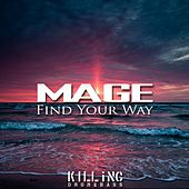 Find Your Way by Mage