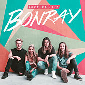 Turn My Eyes - EP by Bonray