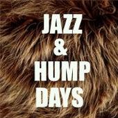Jazz & Hump Days de Various Artists